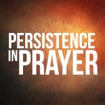 PersistenceInPrayer