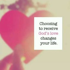 choosing to receive gods love