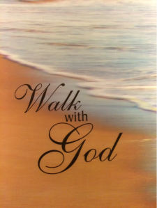 Walk with God pic
