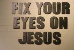 Fix_Your_Eyes_on_Jesus