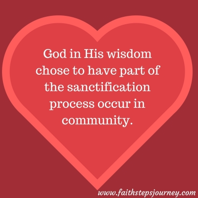 god-in-his-wisdom-chose-to-have-part-of-the-sanctification-process-occur-in-community