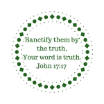 sanctify-them-by-the-truth-your-word-is-truth-john-17_17