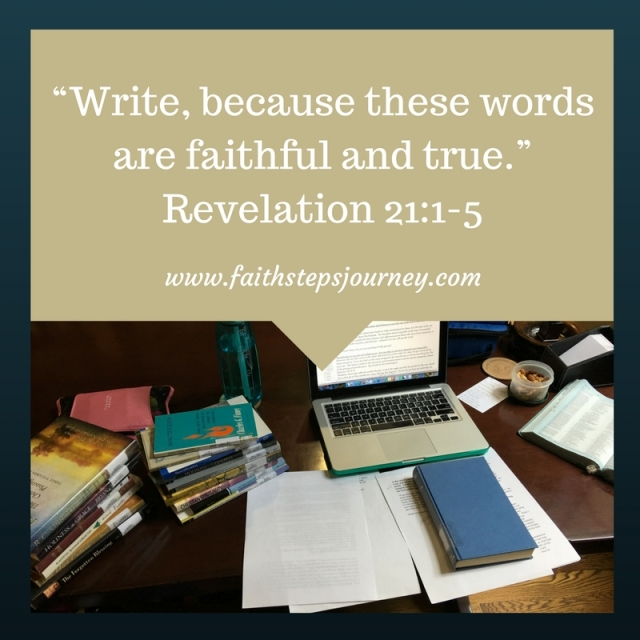 write-because-these-words-are-faithful-and-true-revelation-21_1-5